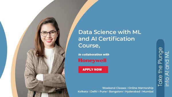 Data Science and ML Pro+ Certification course in collaboration with Honeywell