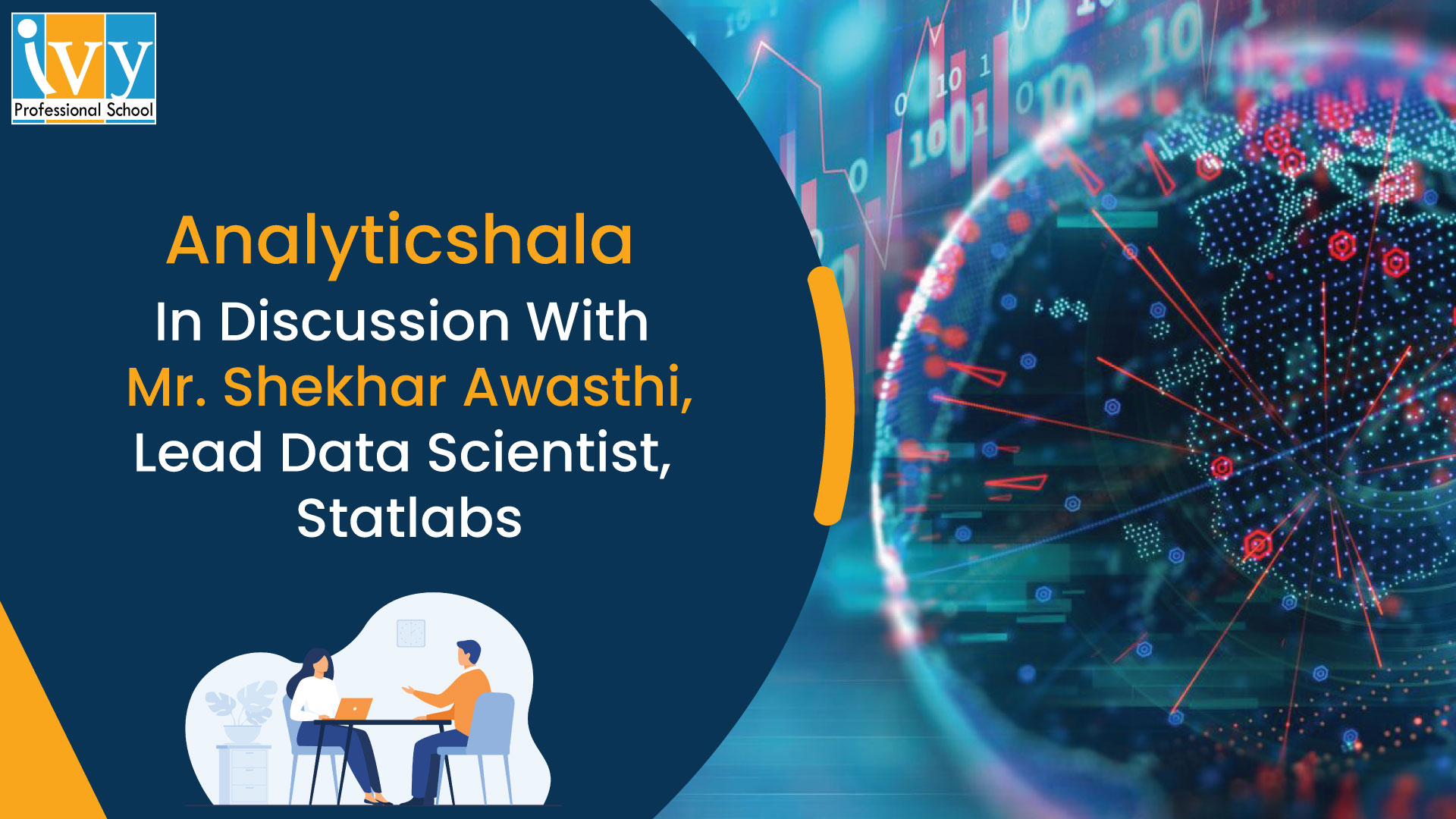 Analyticshala In discussion with Shekhar Awasthi, data scientist