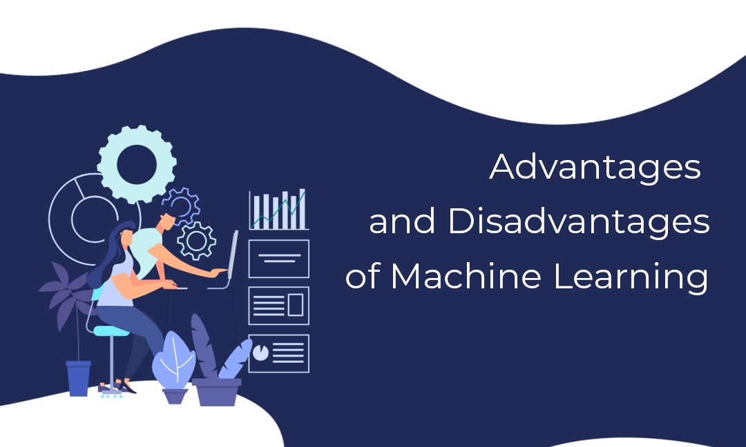 Machine Learning advantages and disadvantages - Ivy Pro School