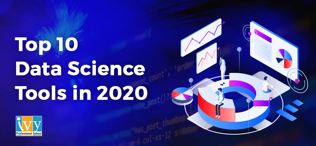 Top 10 Data Science tools in 2020- Ivy Pro school