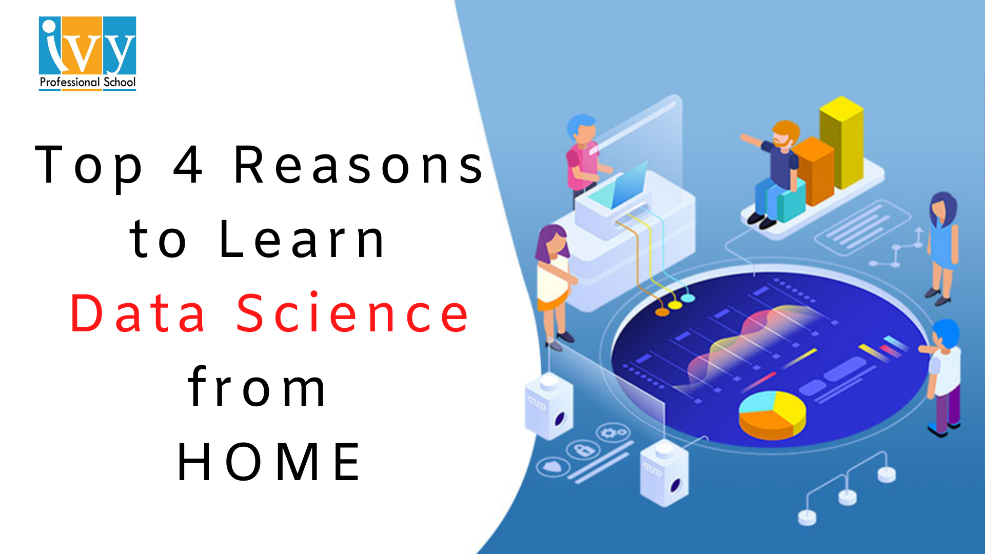 LEARN DATA SCIENCE FROM HOME