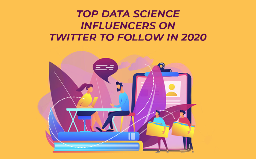 Top Data Science Influencers on Twitter to Follow in 2020