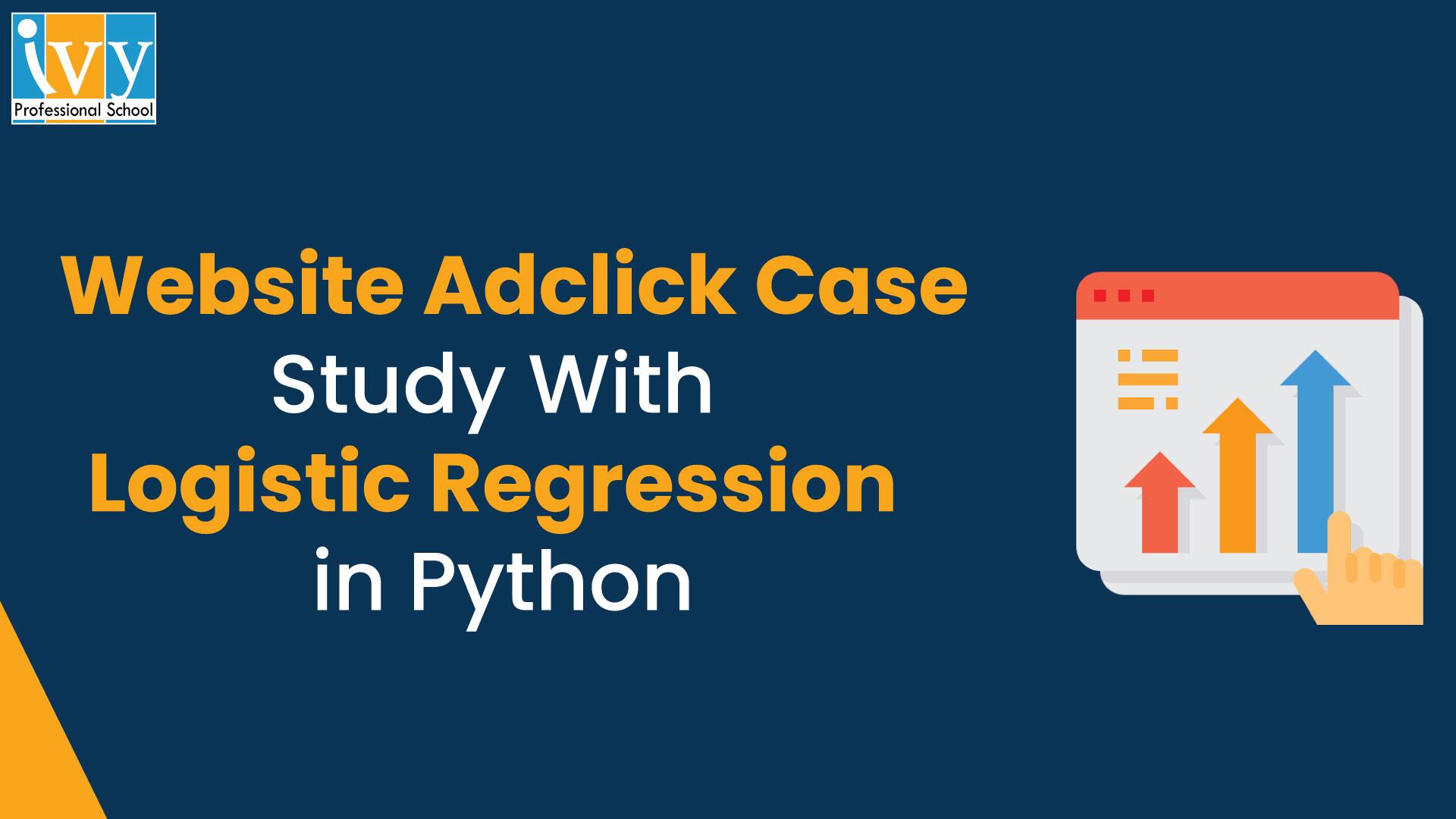 Adclick Case Study - Ivy Pro School