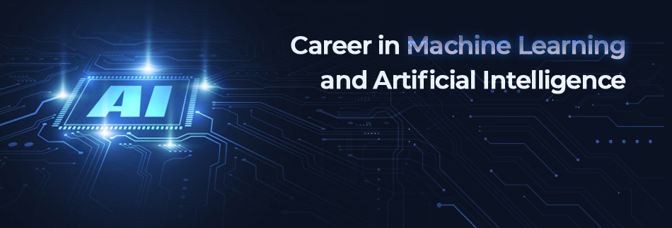 Career in Machine Learning and AI